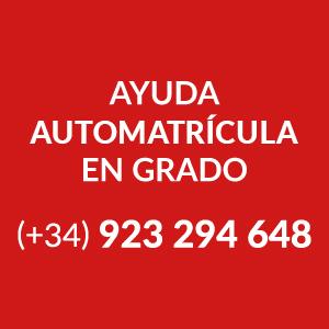 Ayuda Automatrícula en Grado, +34 923 294 648